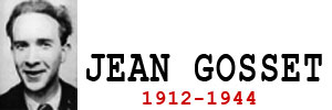 Jean Gosset (1912-1944)